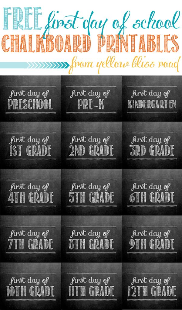 free first day of school chalkboard printables from yellow bliss road