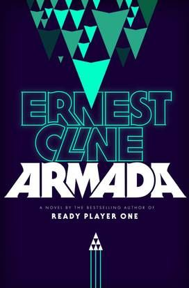 Science Fiction Review Armada By Ernest Cline Armada Book Novels Armada Ernest Cline