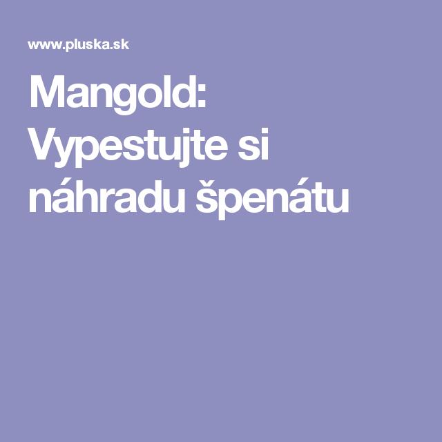 Mangold: Vypestujte si náhradu špenátu