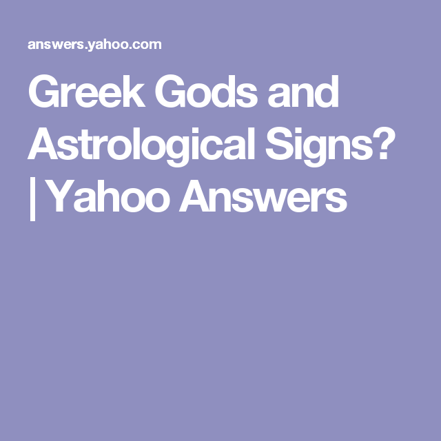 Greek Gods and Astrological Signs? | Yahoo Answers | Zodiak