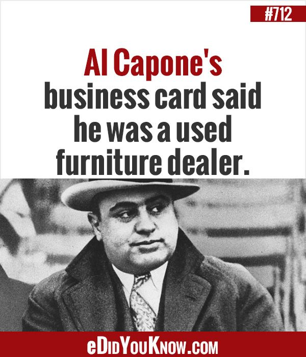 Httpedidyouknowdid you know 712 al capones business card httpedidyouknowdid you know 712 al capones business card said he was a used furniture dealer colourmoves