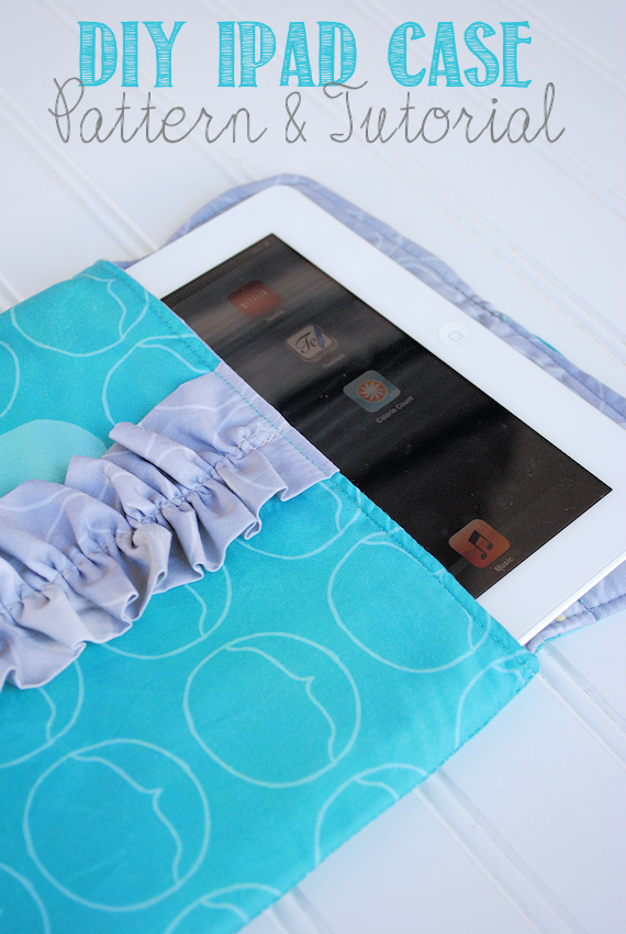 Ipad Sleeve Case Tutorial 25 Things To Sew For Your Gadgets