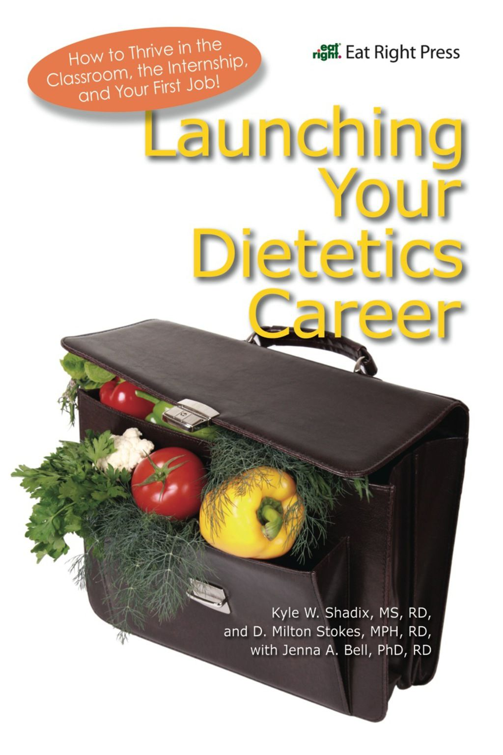 Launching Your Dietetics Career (eBook) Nutrition and