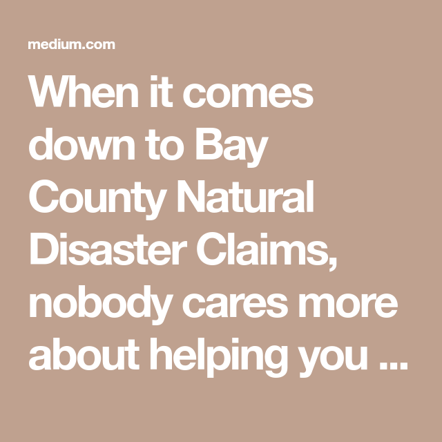 Public Adjuster Bay County Insurance Claims Adjuster Near Me Bay