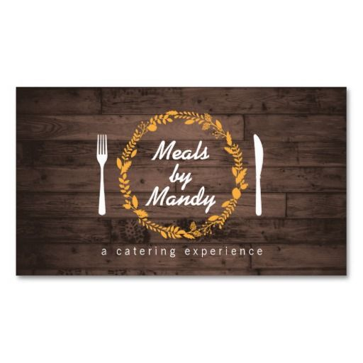 Fork And Knife Wreath On Woodgrain Catering Chef Restaurant Business Cards Customizable Business Cards Templates Catering