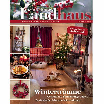Zeitschrift Landhaus mein schönes landhaus ausgabe 6 2014 unsere hefte