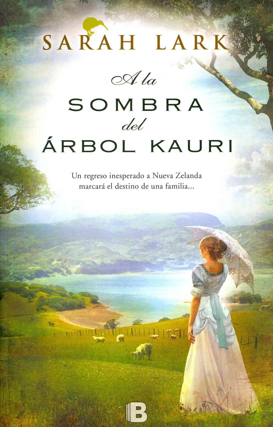 A La Sombra Del Arbol Kauri In The Shade Of The Kauri Tree Paperback Overstock Com Shopping The Best De Descargar Libros En Pdf Libros Libros Para Leer