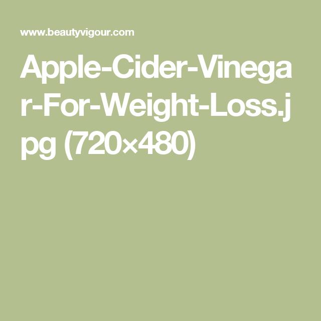 Apple-Cider-Vinegar-For-Weight-Loss.jpg (720×480)