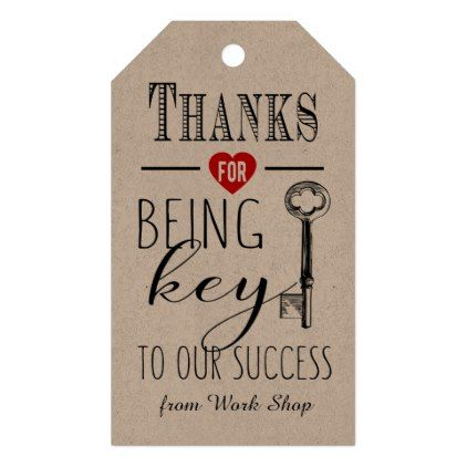 Thank You For Being Key To Our Success Add Logo Gift Tags Cyo