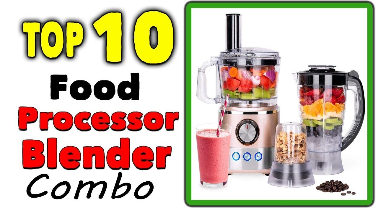 Best food processor blender combo in 2020 best food