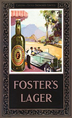 Foster S Lager Australia By James Northfield C 1930 Http Www Vintagevenus Com Au Vintage Reprints In Vintage Advertising Posters Beer Poster Vintage Posters