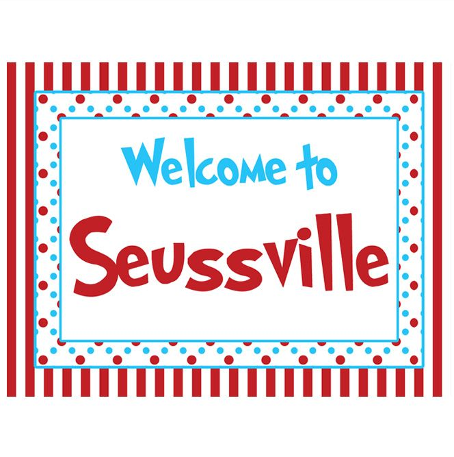 DR. SEUSS INSPIRED PRINTABLE WELCOME SIGN #DR.SEUSS | Dr. Seuss ...