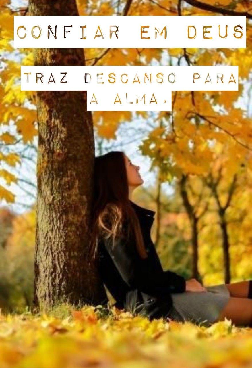 Pin de Ana Cristina em confio em Deus! em 2020 Confie em
