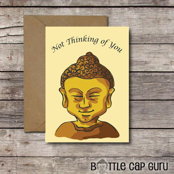 Not Thinking Of You Buddha Greeting Card Funny Card For Him Or