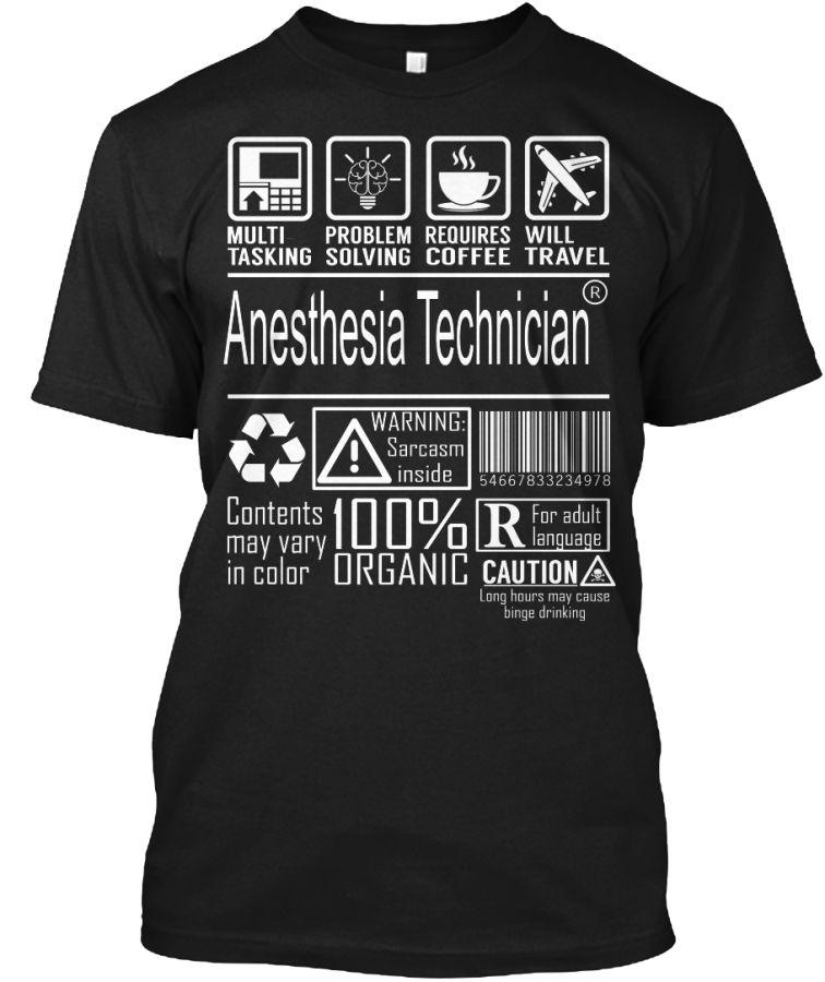Anesthesia technician multitasking t shirt