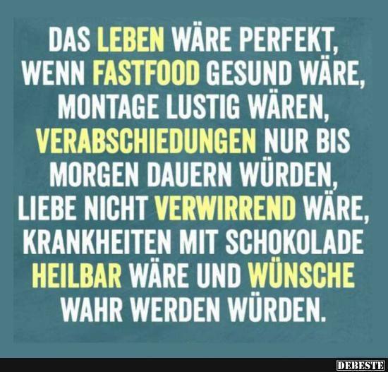 lustige sprüche fürs leben Das Leben wäre perfekt, wenn Fast Food.. | Sprüche | Zitate  lustige sprüche fürs leben