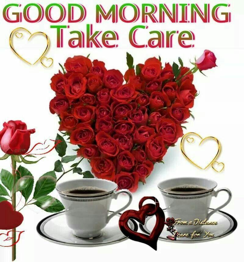 Good Morning Take Care