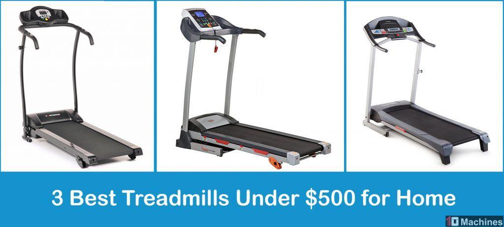Best Treadmills Under 500 For Home 2020 Reviews Comparison