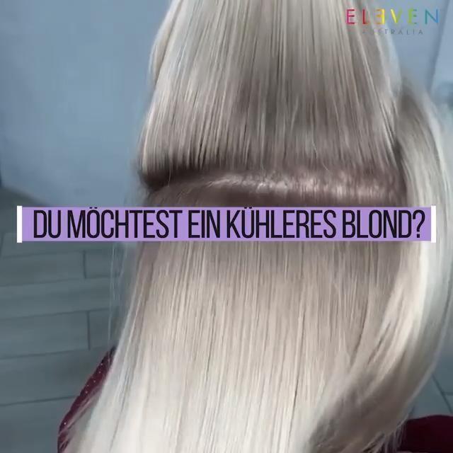 Kühles Blond in wenigen Minuten