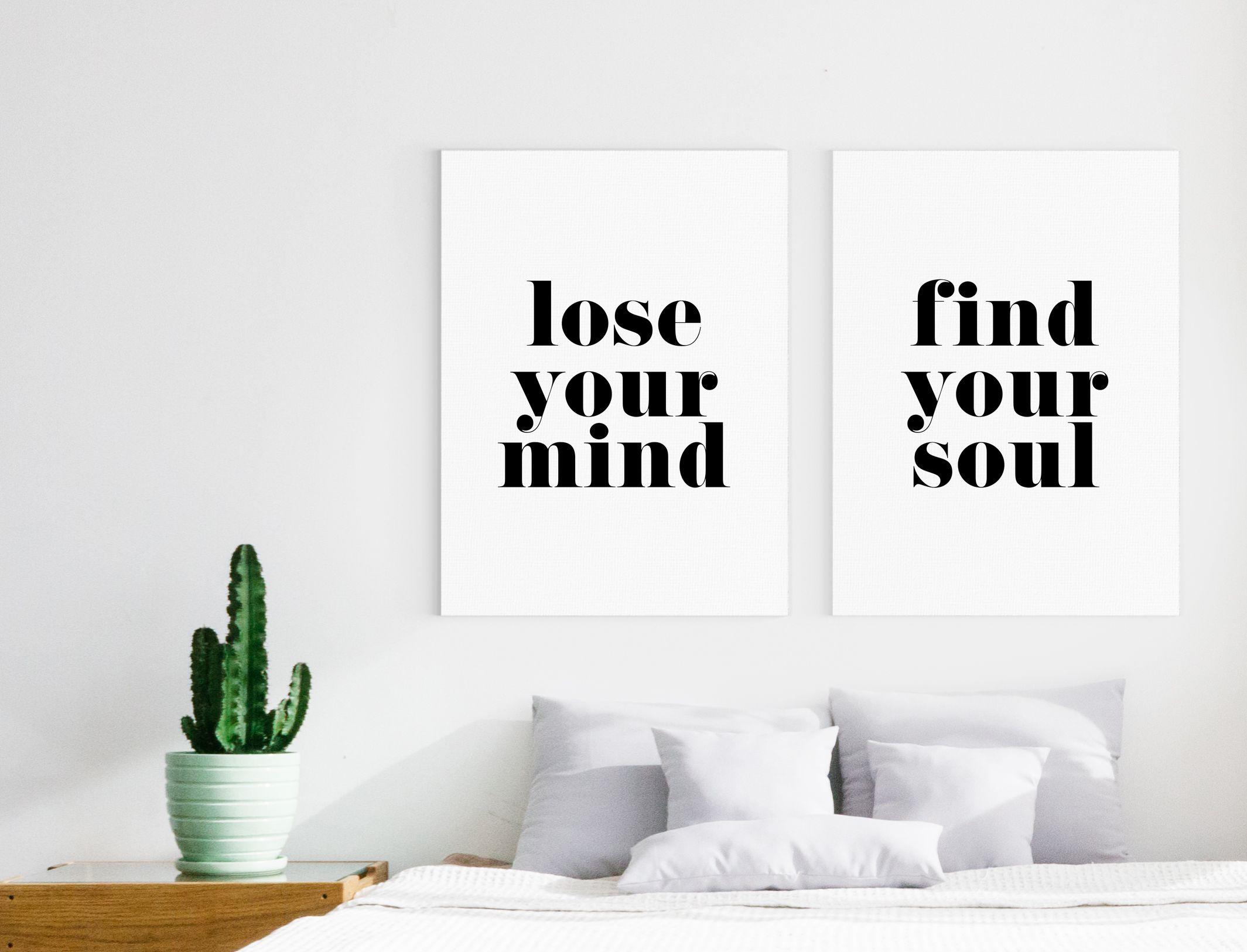 Lose Your Mind, Find Your Soul Bedroom Decor Meditation Artwork