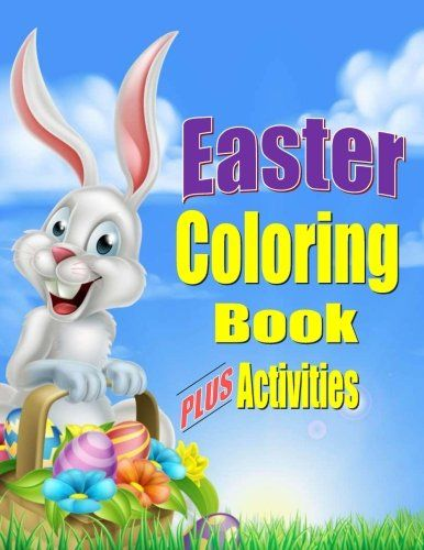 Easter coloring book for kids plus activities fun easter gift or easter coloring book for kids plus activities fun easter gift or basket stuffer for boys girls negle Image collections