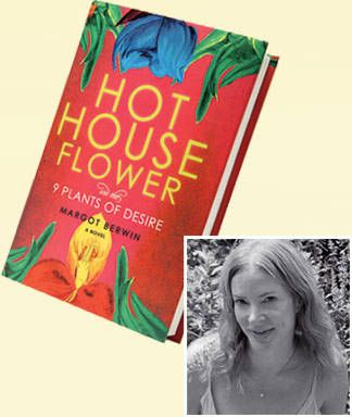 Book Release: Hothouse Flower and the 9 Plants of Desire