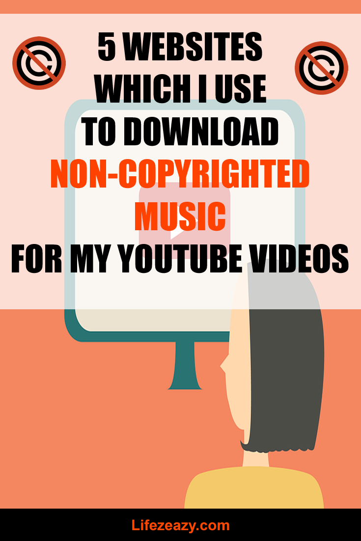 5 Websites That Provide Non Copyrighted Music For YouTube | Life