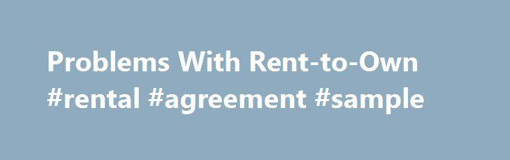 Problems With RentToOwn Rental Agreement Sample HttpRental