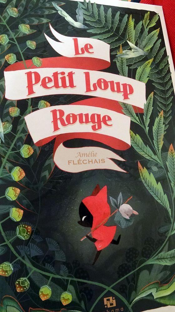 Le petit loup rouge * Amélie Fléchais - Album-