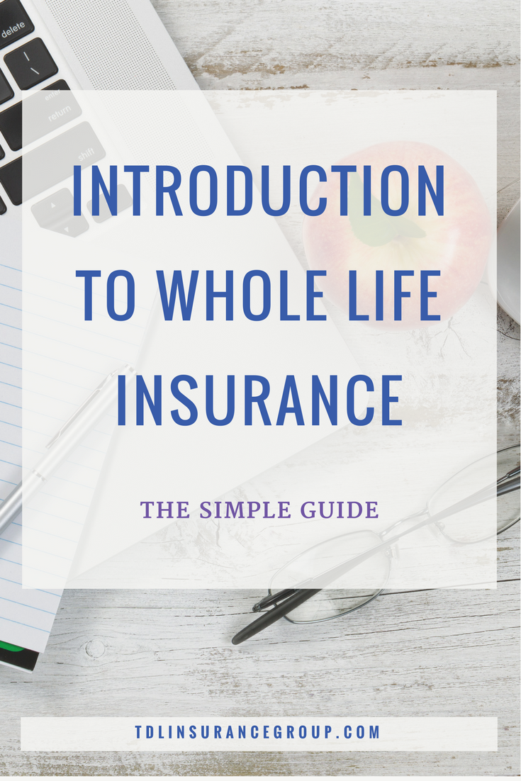 Introduction to Whole Life Insurance (The Simple Guide