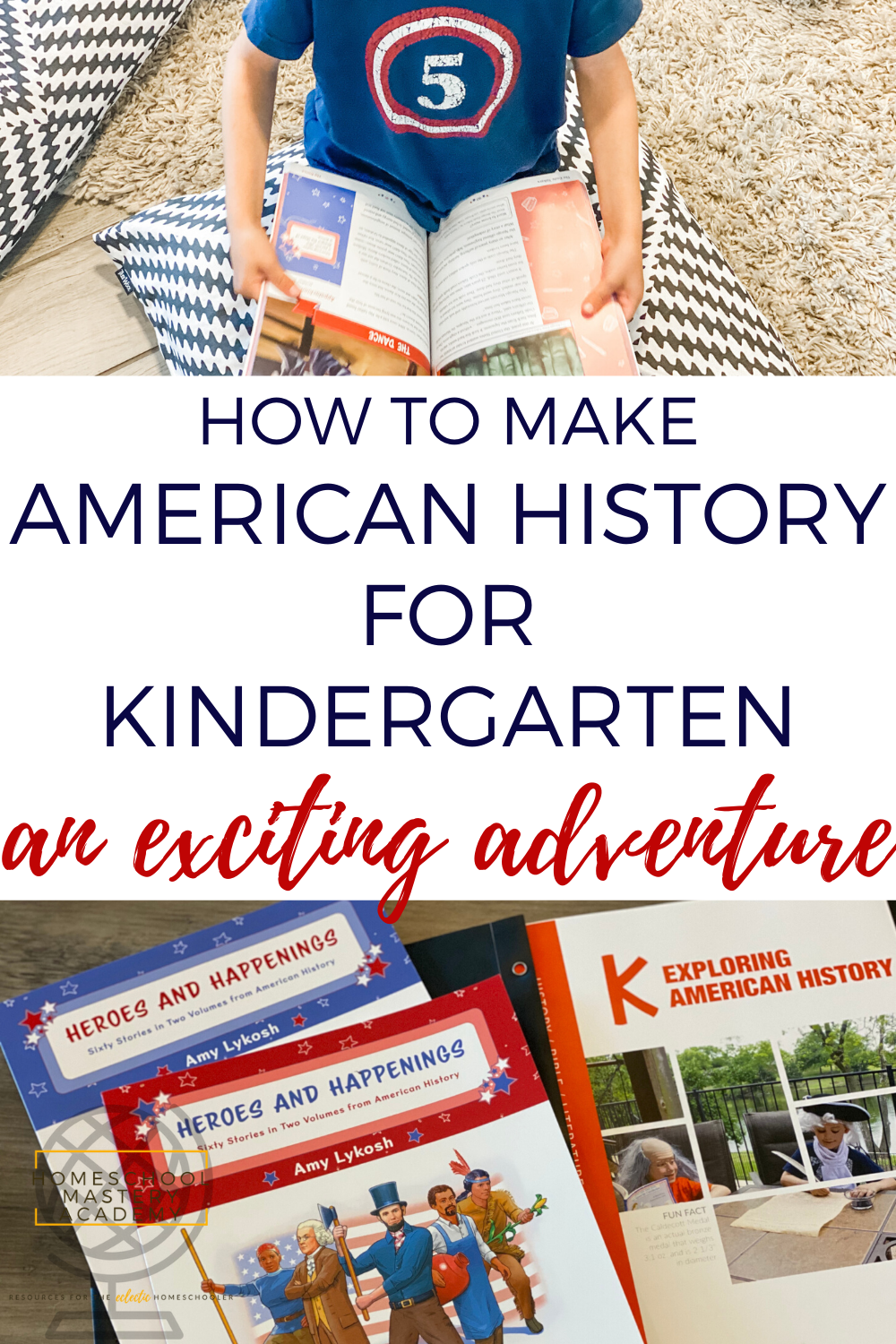 Photo of How To Make American History For Kindergarten An Exciting Adventure