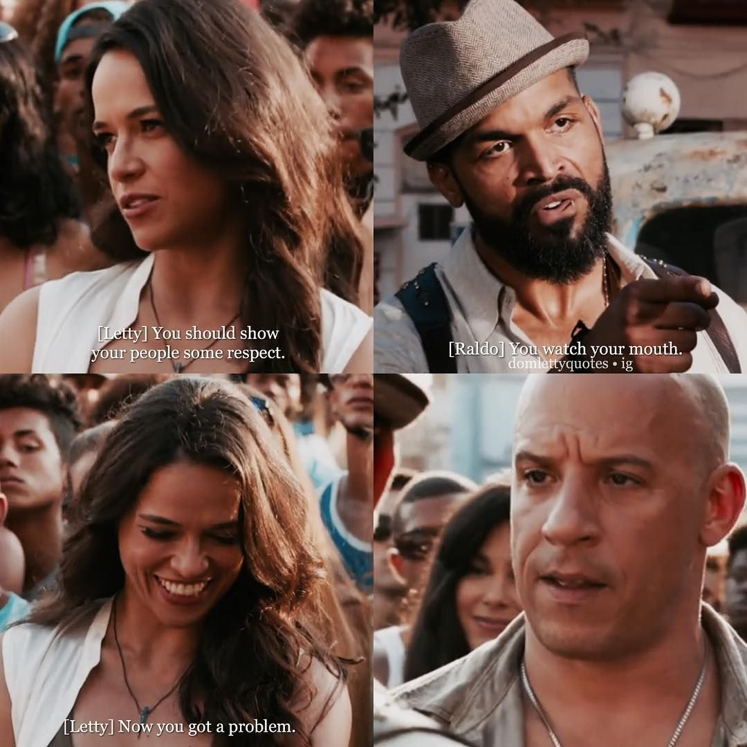 "dom & letty || quotes on Instagram: """"You watch your mouth"""""