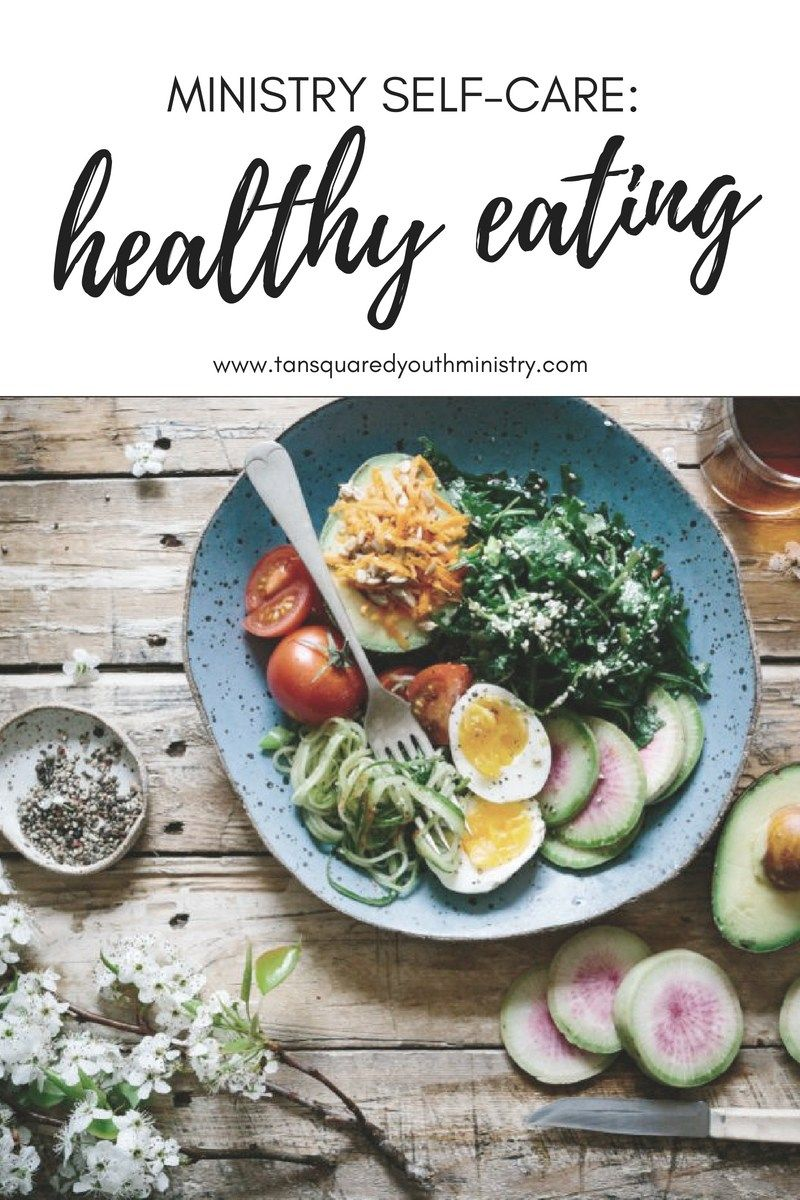 Ministry selfcare healthy eating healthy healthy