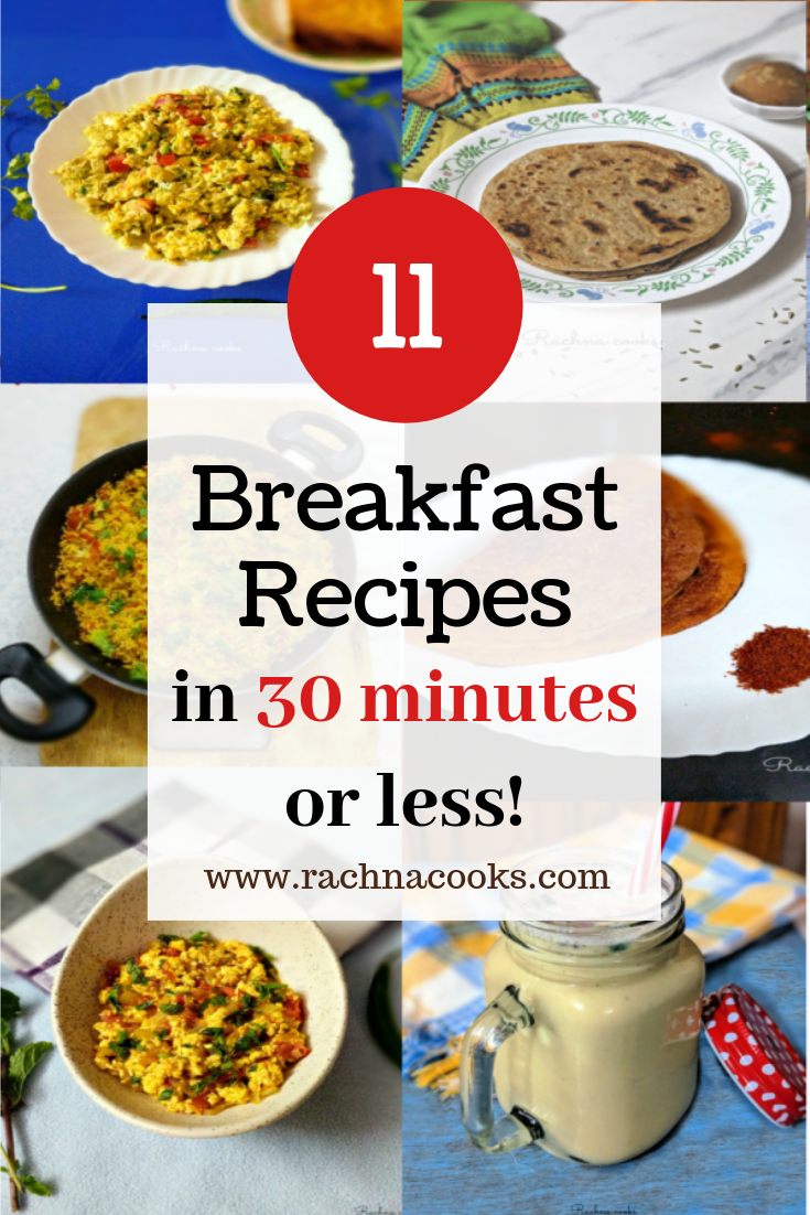 11 Quick Breakfast Ideas Ready In Under 30 Minutes Quick Breakfast Easy Healthy Recipes Healthy Breakfast Recipes