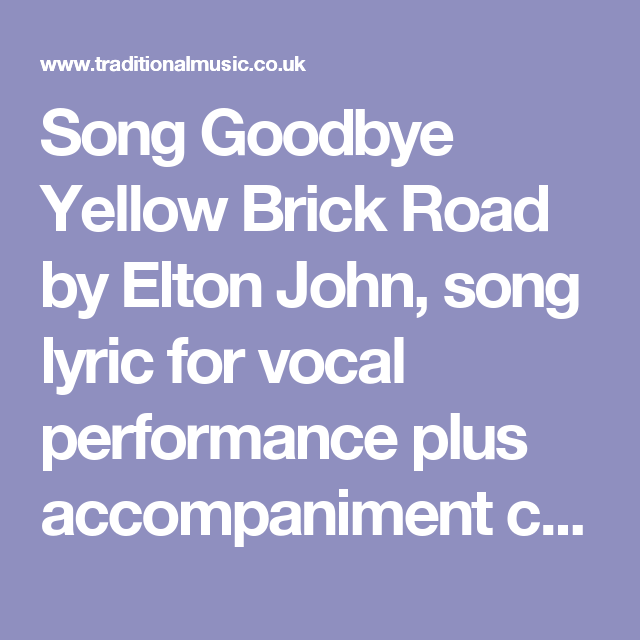 Song Goodbye Yellow Brick Road By Elton John Song Lyric For Vocal