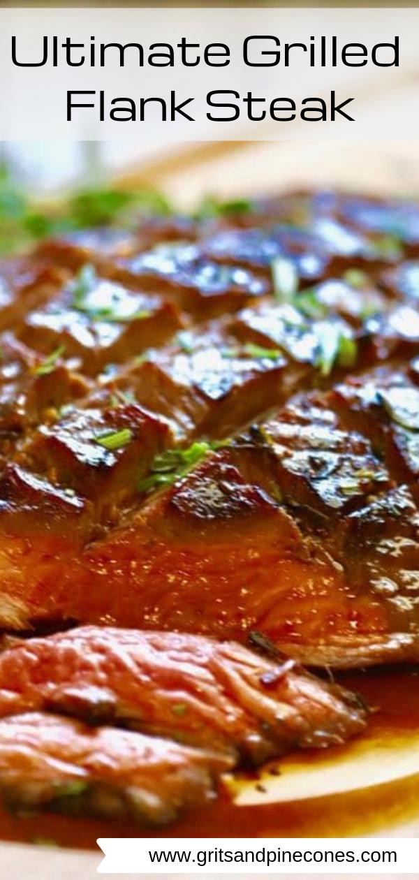 Ultimate Grilled Flank Steak #recipesforflanksteak