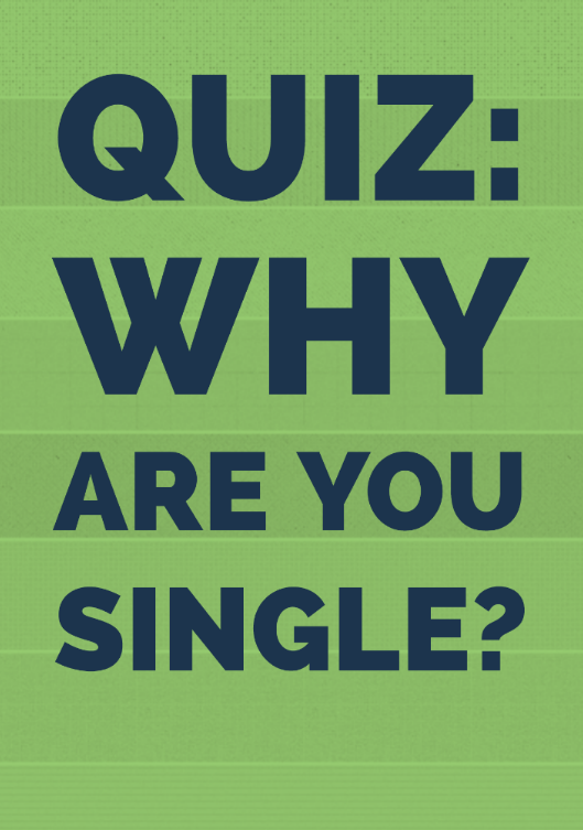 why are you single quiz for guys