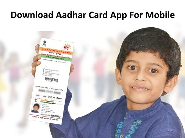 Aadhaar Card App For Mobile Users aadharcardapplication