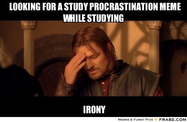 Resultado de imagem para procrastination meme