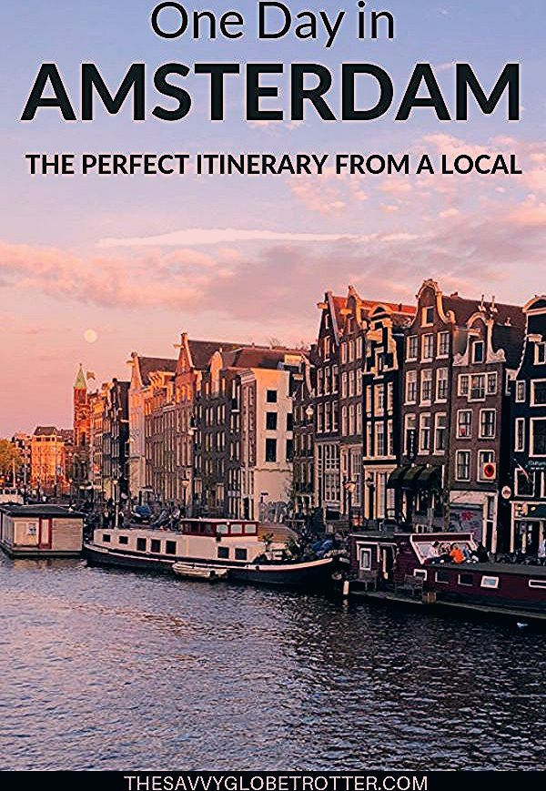 Photo of Amsterdam in One Day: The Perfect Itinerary from a Local