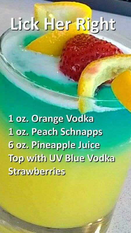 Lick Her Right Cocktail Drinks Liquor Drinks Alcohol Drink Recipes