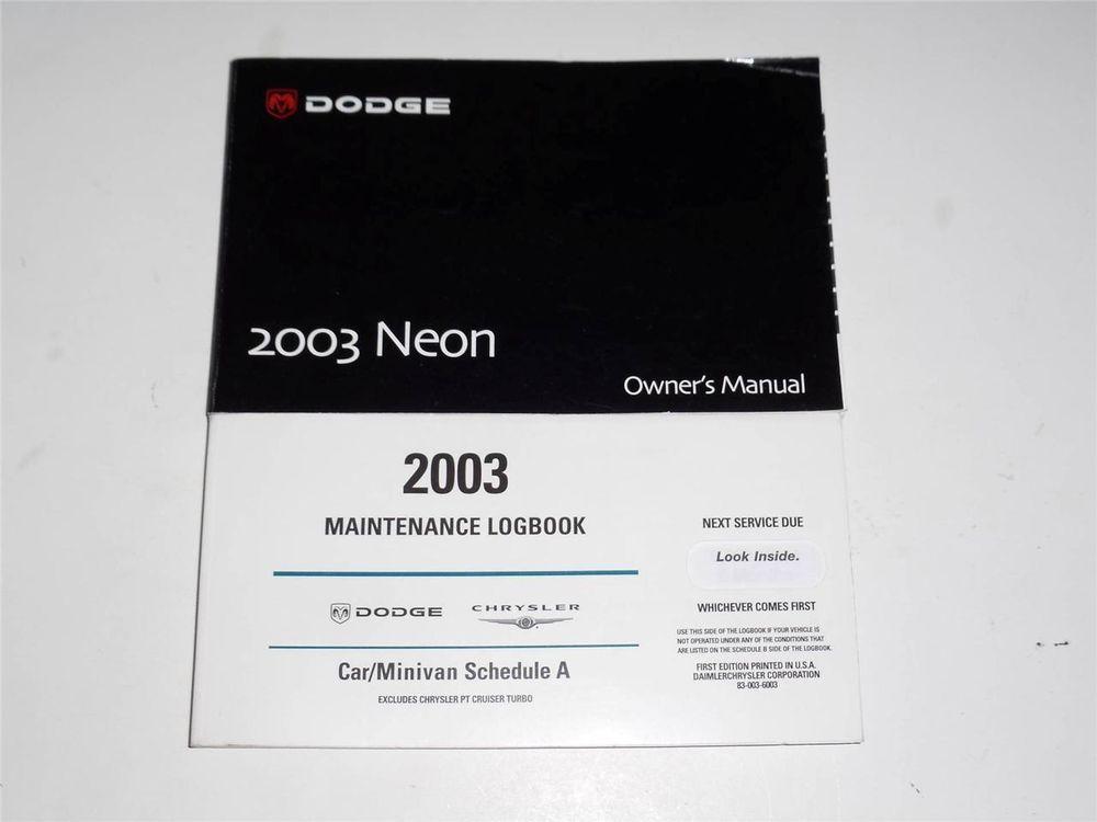 2003 dodge neon owners manual book and maintenance logbook owners rh pinterest com 1996 Dodge Neon Repair Help 1996 Dodge Neon Interior
