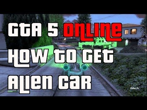 How To Get The Alien Car In Gta 5