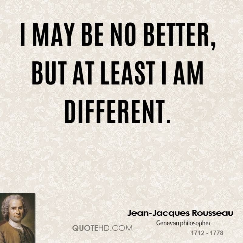Jean Jacques Rousseau Quote Shared From Wwwquotehdcom Life