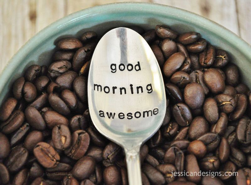 Good Morning Awesome Hand Stamped Vintage Coffee Spoon Good Morning Coffee Vintage Coffee Good Morning Quotes
