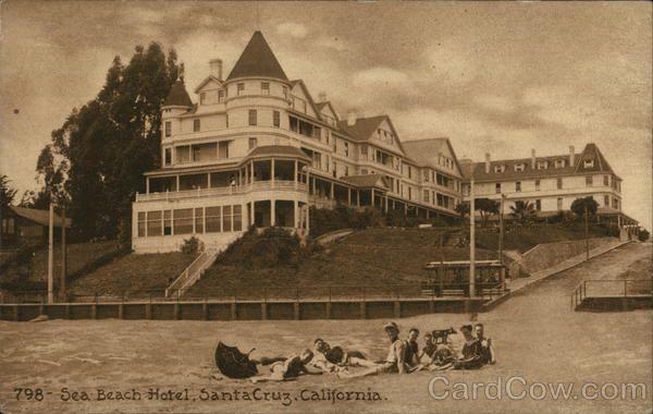 Sea Beach Hotel Santa Cruz Ca Postcard