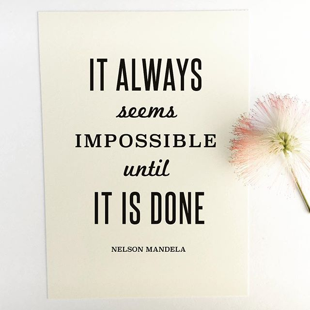 Inspirational Quote Print U0027It Always Seems Impossible Until It Is Doneu0027