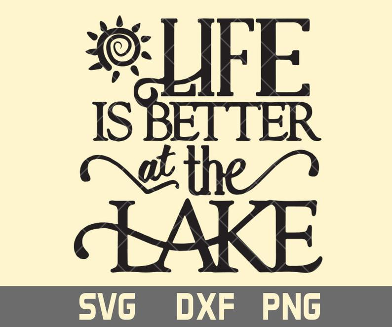 38++ Life is better at the lake svg ideas