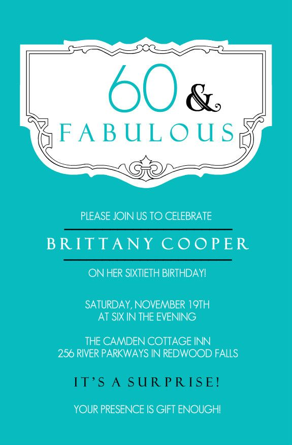 Teal And Fabulous 60th Birthday Invitation 60th Bday Party Ideas