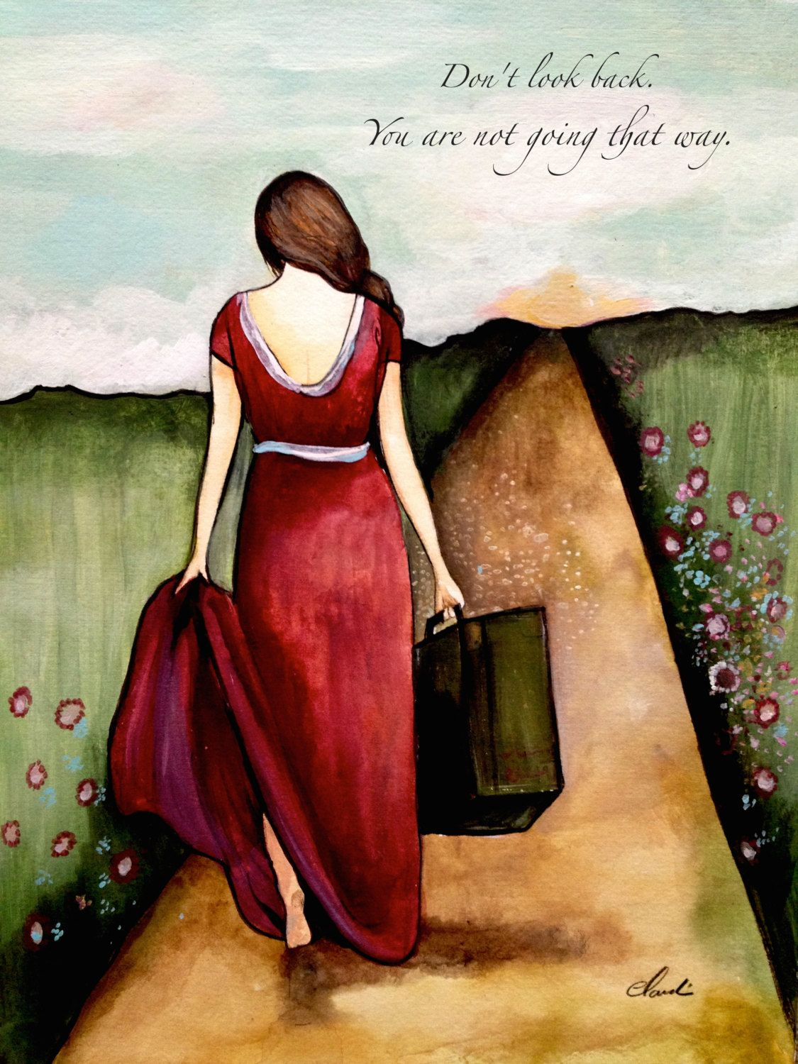 Don't look back, you are not going that way. art print by claudiatremblay on Etsy